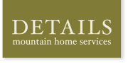Details Mountain Home Services
